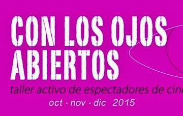 El taller activo de espectadores de cine comienza hoy en la ciudad de La Paz