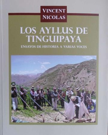Sale el libro  sobre los Ayllus de Tinguipaya