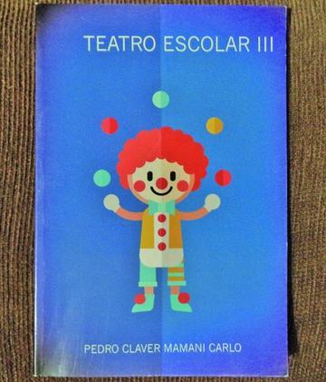 Sale libro de teatro escolar de Pedro Claver Mamani