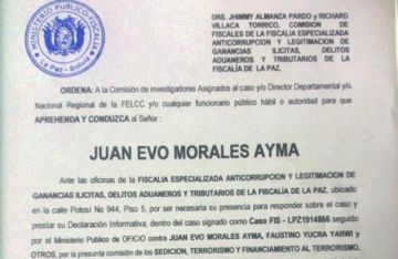 Emiten orden de aprehensión contra Evo Morales por sedición y terrorismo