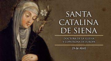 Hoy es fiesta de Santa Catalina de Siena, de analfabeta a Doctora de la Iglesia