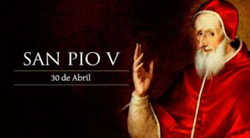 Hoy es la fiesta de San Pío V, el pastor que liberó a la Iglesia con auxilio de María
