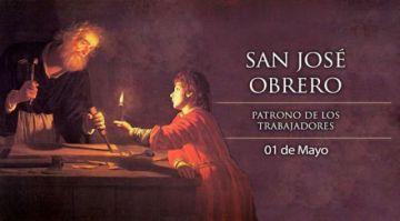 Hoy es la fiesta de San José Obrero, patrono de los trabajadores