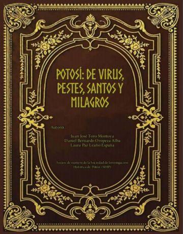 Potosí: de virus, pestes, santos y milagros (con PDF)
