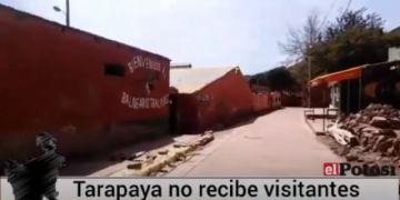 Los balnearios de Tarapaya no reciben visitas