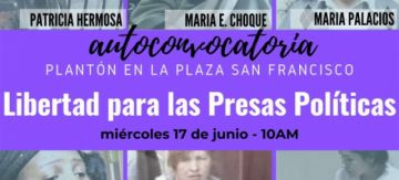 "Afines al MAS convocan a un plantón contra las ""presas políticas"" e incluyen a María Eugenia Choque"