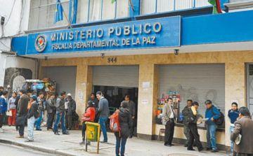 Denuncian que la Fiscalía de La Paz no admite demandas contra exautoridades del MAS