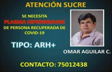 Buscan plasma hiperinmune para senador de Omar Aguilar en Sucre