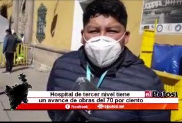 Nuevo hospital en Potosí tiene un avance del 70 por ciento