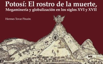 Este viernes se presenta un nuevo libro sobre la mita en Potosí