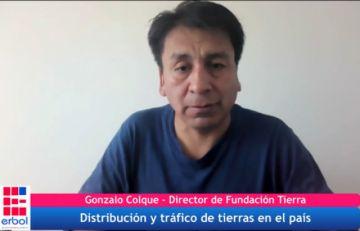 Colque: interculturales y campesinos son cómplices del tráfico de tierras