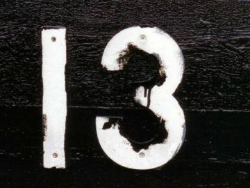 El miedo al número 13 tiene nombre: triscaidecafobia