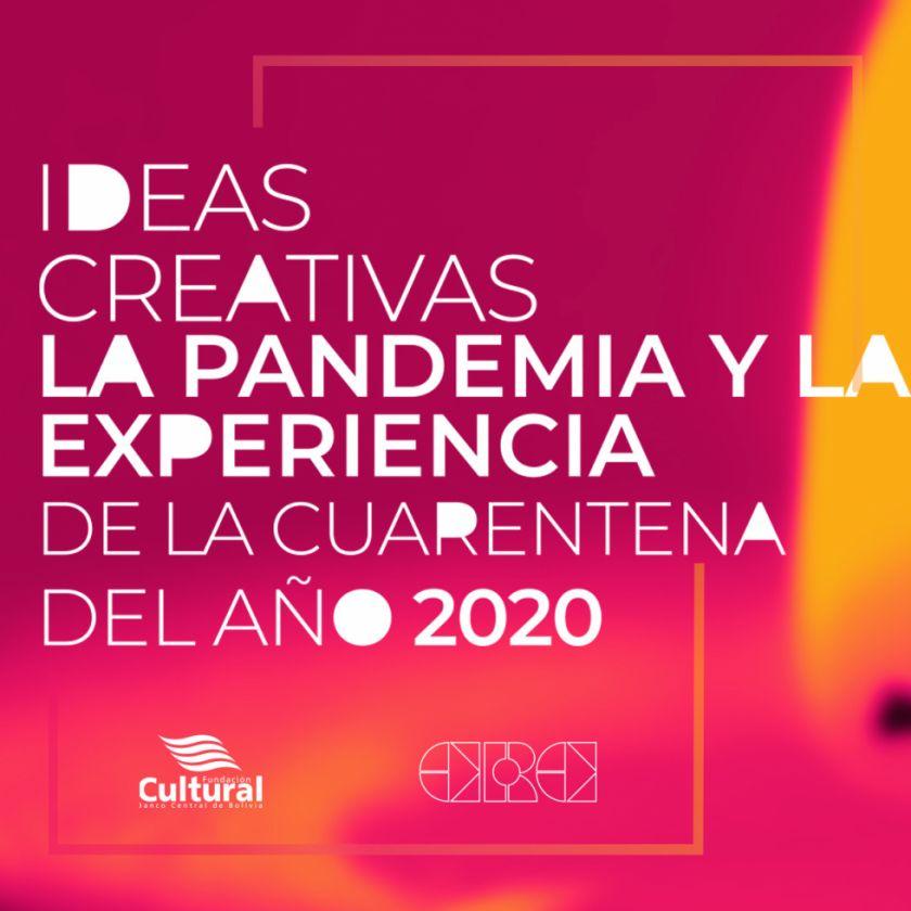 La Fundación Cultural del Banco Central de Bolivia lanza convocatoria para arte en época de pandemia